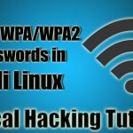 How to Crack WPAWPA2 Wi-Fi Passwords in Kali Linux Ethical