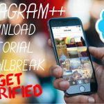 INSTAGRAM++ FREE DOWNLOAD INSTAGRAM HACKS NO JAILBREAK GET
