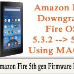 How to Downgrade the Firmware on the Amazon Fire 5th gen from