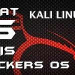 WHAT IS KALI LINUX WHY WE CALLED IT HACKERS OS EXPLAINED