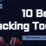 10 Best Hacking Tools Of 2017 For Windows, Linux, And OS X