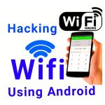 How To Hack Wifi Using Your Android Phone..