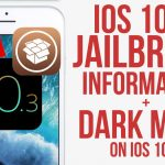 IOS 10.2 Jailbreak Information + IOS 10.3 Dark Mode Coming