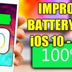 Improve Battery Life on iOS 10 – 10.2 – Top 10 Tips Tricks