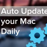 Update Your Mac Every Day – Terminal Hack – I Dare You