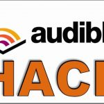 Audible Credits Hack – New Online Cheat for Free Books Get