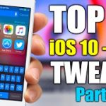 TOP 10 iOS 10 – 10.2 Jailbreak Tweaks – Part 8