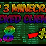 TOP 3 MINECRAFT 1.8 HACKED CLIENTS 2 WITH FREE DOWNLOAD