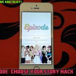episode choose your story hack no download – episode choose your