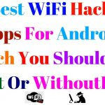 10 Best WiFi Hacking Apps for Android Which you Should Try Root