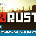 How To Download Rust For Free With Multiplayer v1980 (Devblog