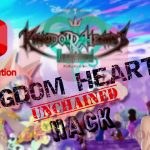 KHUx Hack – Kingdom Hearts Unchained Cheat Hack Updated April