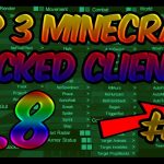 TOP 3 MINECRAFT 1.8 HACKED CLIENTS 3 WITH FREE DOWNLOAD