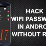 How To Crack Wifi Passwords On Android Ahone Without Any
