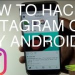 How To Hack Instagram On All Android Devices NO ROOT