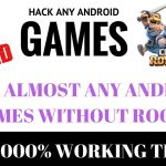 HOW TO HACK ANDROID APPSGAMES WITHOUT ROOT 100WORKING LATEST