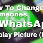 How To Change Someones WhatsApp Dp By Hacking Cracking