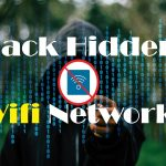 How To Hack WPA-WPA2 Hidden Wifi Networks 100 Working Method
