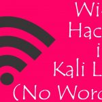 How to Hack WPAWPA2 Wi-Fi Passwords in Kali Linux No Wordlist