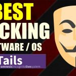 Best Hacking Software OS – TAILS Explained Installation