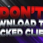 DONT DOWNLOAD THIS HACKED CLIENT😅