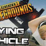 FLYING CAR HACK AND CHEAT – PlayerUnknowns Battlegrounds –