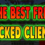 THE BEST FREE HACKED CLIENT?