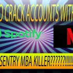 HOW TO CRACK ACCOUNTS WITH SNIPR(SENTRY MBA KILLER) HOW TO