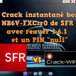 Hacking box SFR with reaver 1.6.1 and PIN null