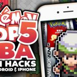Top 5 BEST GBA Pokemon Rom Hacks For Android Iphone 2017?