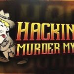 hacking in murder mystery