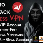 How To Hack Express VPN 2017 ? Use Lifetime Free Bypass