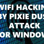 How To Hack WiFi – Pixie Attack