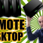 Remote Desktop – How To Control Your PC Away From Home The Best