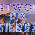Sierra Network Fix
