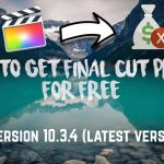 How To Get Final Cut Pro X 10.3.4 For Free 2017 (Latest version)