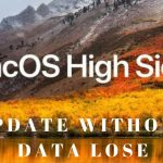 No Data Loss: Mac OS High Sierra Update