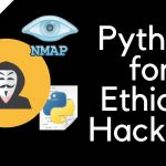 Python For Ethical Hacking – 12 – Building An Nmap Scanner –