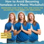 Redheaded Sage Tools, Tips Hacks for Balancing Your WorkLife