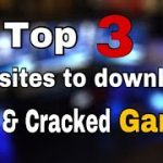 Top 3 Websites to Download Free Cracked games
