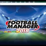Football Manager 2018 Key Free Get Steam Key Free