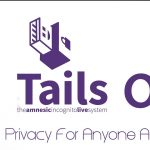 Tails OS – Full Privacy For Anyone Anywhere OS Download 2017