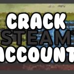 How To Crack Steam Account (NEW) (WORKS 100)