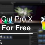 How To Download Final Cut Pro X Version 10.4 For Free Direct