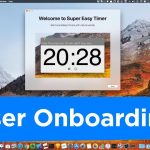 macOS App User Onboarding for Customer Retention – Behind the