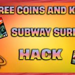 Subway Surfers Hack Coins and Keys Free – Subway Surfers Cheat