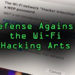 How to Defend Against 5 Common Wi-Fi Hacks