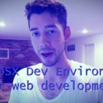How to set up a basic dev environment for web development (mac