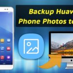 How to Backup Huawei Phone Photos to Mac (macOS 10.13 Included)