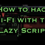 How to Hack Wi-Fi Networks with the Lazy Script Framework